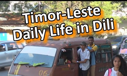 Daily life in Dili, Capital of Timor-Leste